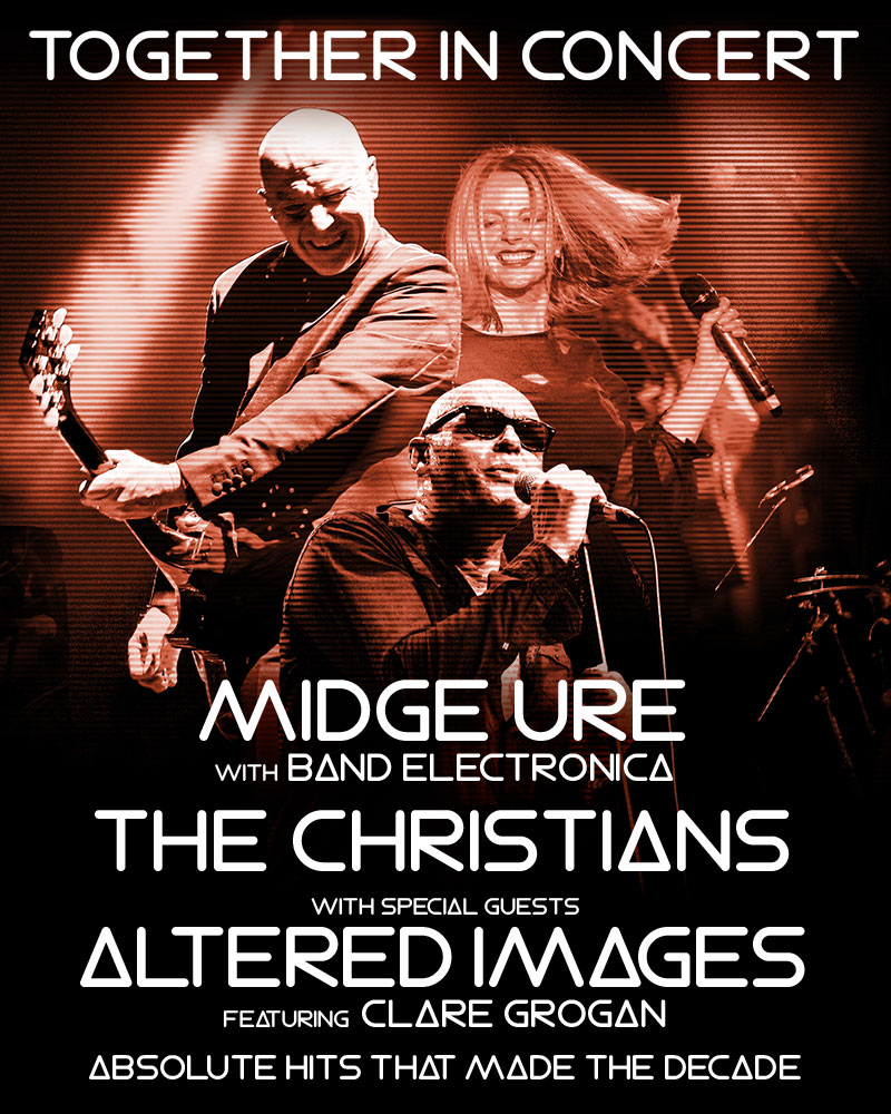 Midge Ure's Band Electronica + The Christians + Altered Image UK Tour 2017