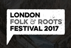 London Folk & Roots Festival 2017 UK London shows