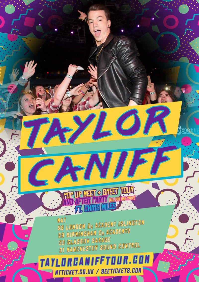 Taylor Caniff UK Tour 2017
