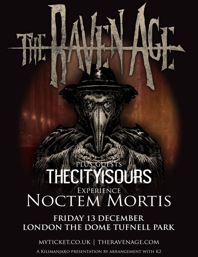 The Raven Age - The Dome - Friday 13 December 2019