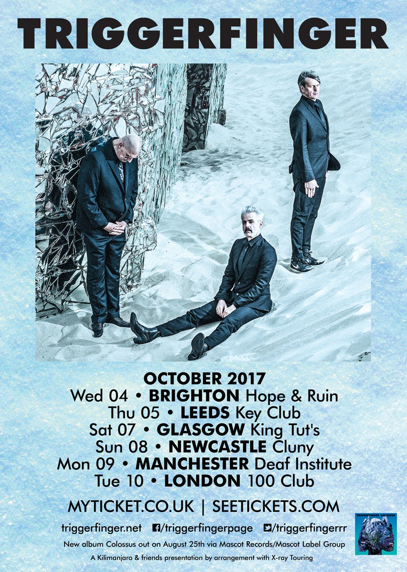 Triggerfinger UK Tour 2017