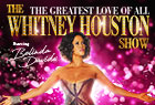 The Whitney Houston Show UK Tour 2018