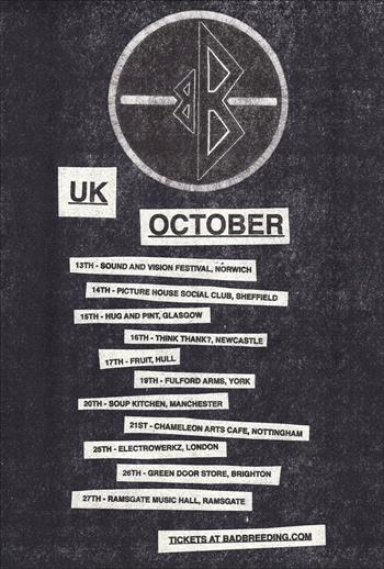 Bad Breeding UK Tour 2016