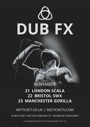 Dub FX UK Tour 2016