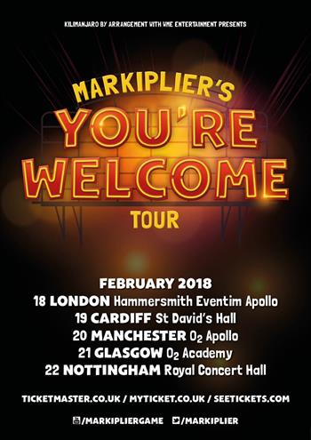 Markiplier's You're Welcome Tour UK 2018