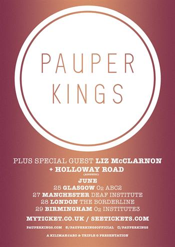 Pauper Kings UK Tour 2017