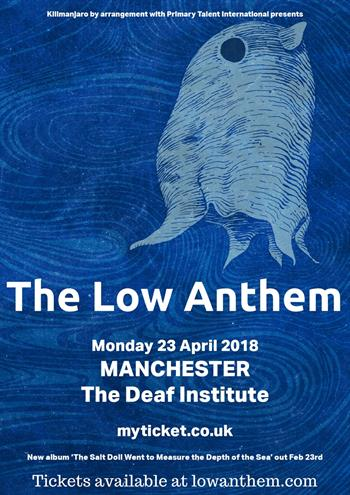 The Low Anthem UK Manchester 2018 show