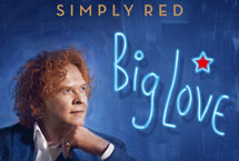 'Big Love' For Simply Red